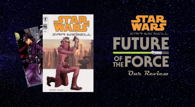 Graphic Novel Review   Star Wars: Zam Wesell (Dark Horse)