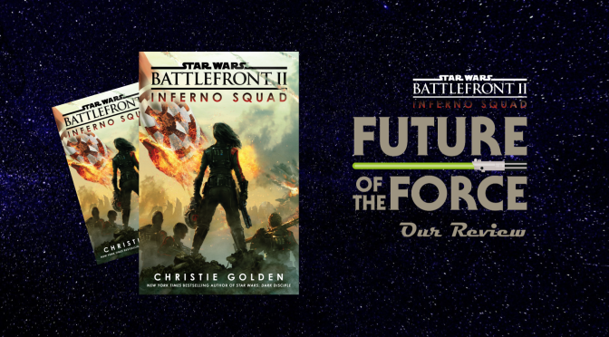 Book Review | Star Wars: Battlefront II Inferno Squad