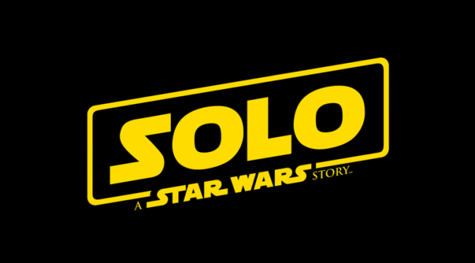 Official: Ron Howard Announces Solo: A Star Wars Story