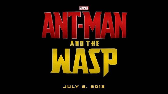 Go Big or Go Home: The Ant-Man And The Wasp Trailer Arrives