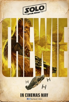 Solo A Star Wars Story New Trailer & Posters Arrive