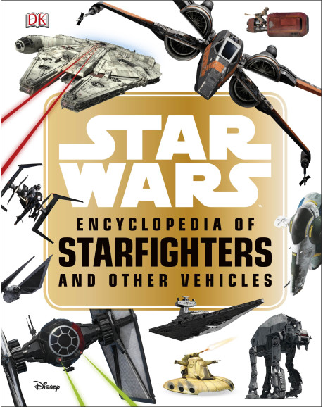 Star Wars Encylopedia of Starfighters and Other Vehicles