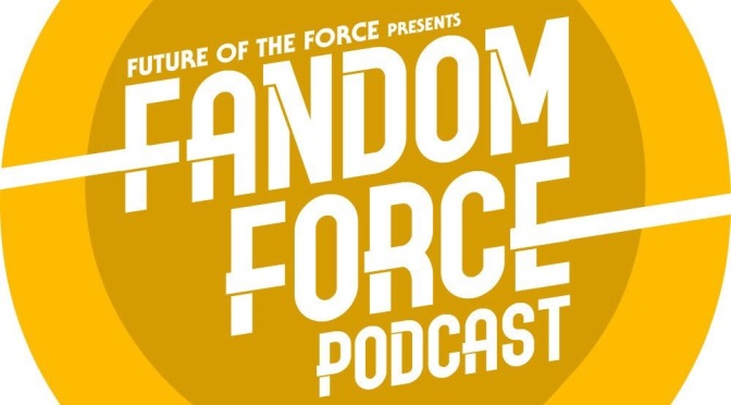 Fandom Force Podcast | Episode '0' Solo Breakdown