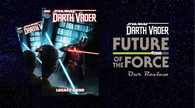 Comic Review | Darth Vader: Dark Lord of the Sith – Volume Two (Legacy's End)