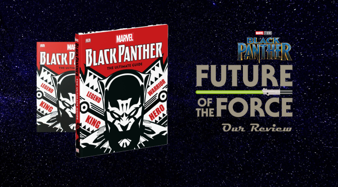 Book Review | Black Panther: The Ultimate Guide – Discover the Hero of Wakanda