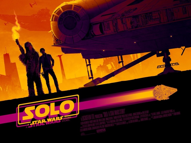 Solo: A Star Wars Story Proves You Don't Need the Force To Make a Great Star Wars Movie