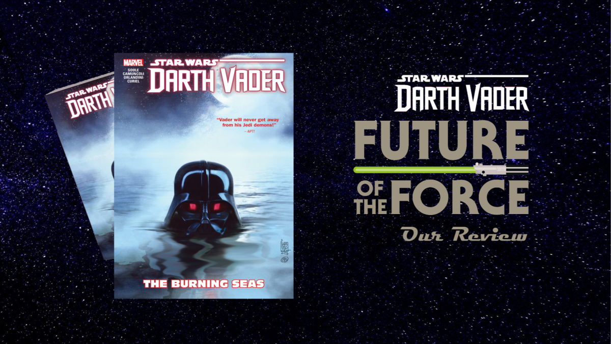Comic Review | Darth Vader: Dark Lord of the Sith - Volume Three (The Burning Seas)