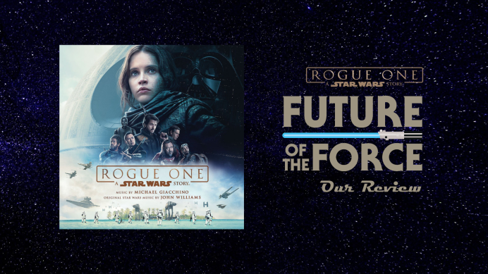 Rogue One A Star Wars Story Soundtrack Review (Michael Giacchino)