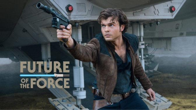 Solo: A Star Wars Story | The Evolution of Han Solo