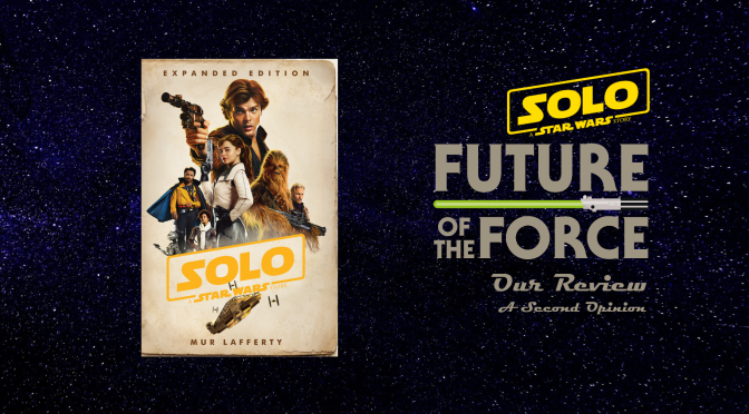 Book Review | Solo: A Star Wars Story (A Second Opinion)