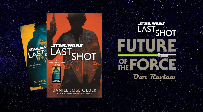 Book Review | Star Wars: Last Shot (Paperback Edition)