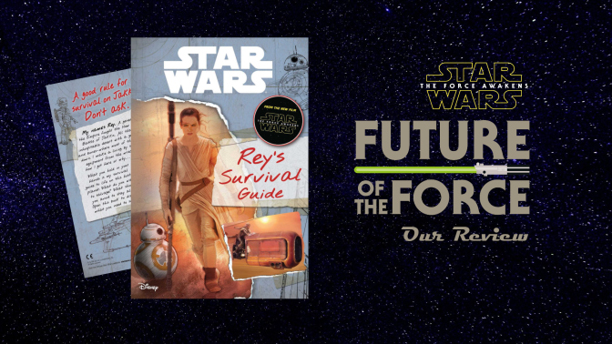 Book Review | Star Wars: The Force Awakens: Rey's Survival Guide (Replica Journal)