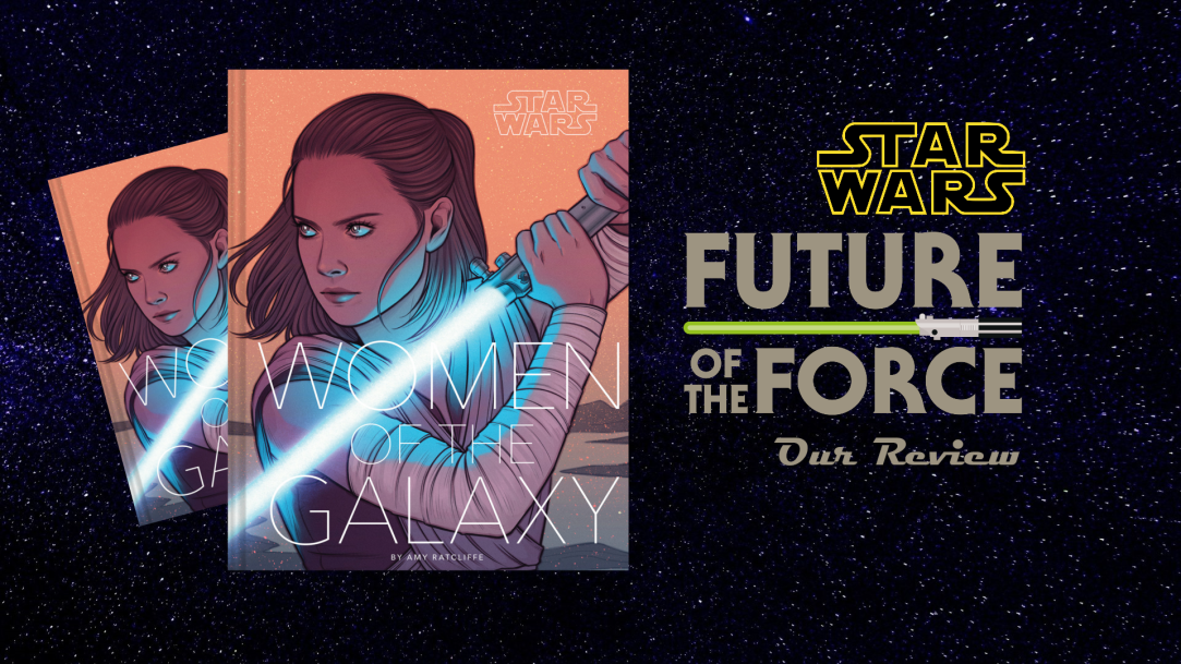 Book Review   Star Wars: Women of the Galaxy