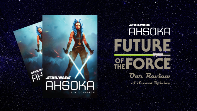Book Review | Star Wars: Ahsoka (A Second Opinion)