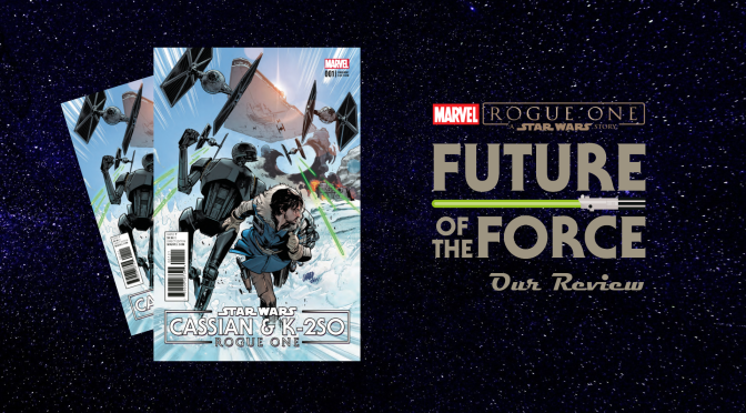 Comic Review | Star Wars: Cassian & K-2SO