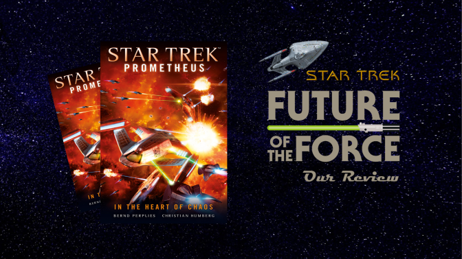 Book Review | Star Trek Prometheus: In The Heart Of Chaos