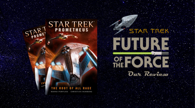 Book Review | Star Trek Prometheus: The Root Of All Rage