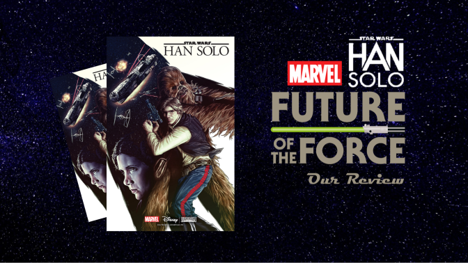 Comic Review | Star Wars: Han Solo