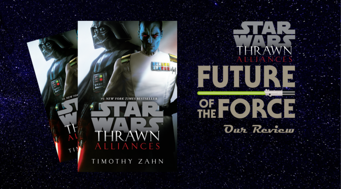 Book Review | Star Wars: Thrawn Alliances (Paperback Edition)