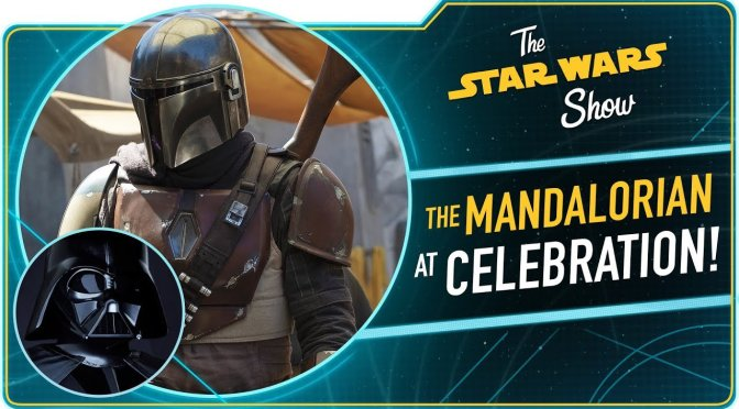 The Star Wars Show |The Mandalorian and Vader Immortal Head to Celebration Chicago