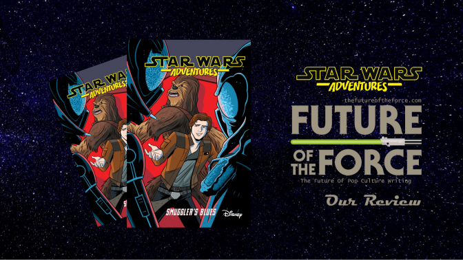 Comic Review   Star Wars Adventures Vol. 4: Smuggler's Blues
