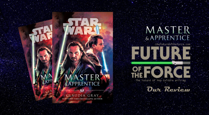Book Review | Star Wars: Master & Apprentice