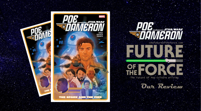 Comic Review | Star Wars: Poe Dameron Vol. 5 - The Spark and the Fire