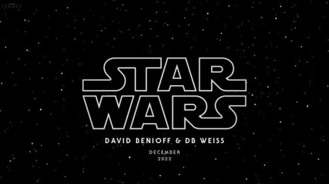 Confirmed   The next Star Wars Movie in 2022 Will Be from David Benioff and D.B. Weiss