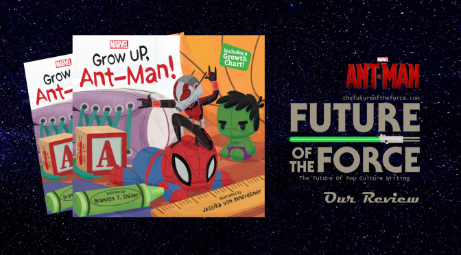 Book Review | Grow Up, Ant-Man!