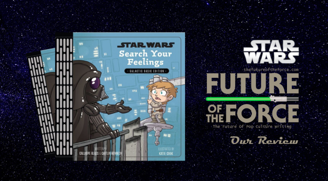 Book Review | Star Wars: Search Your Feelings