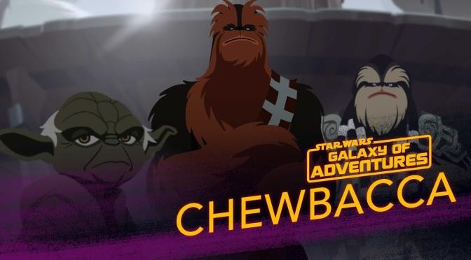 Star Wars: Galaxy of Adventures | Chewbacca – Wookiee Warrior