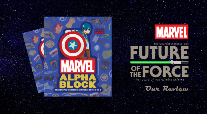 Book Review | Marvel Alphablock: The Marvel Cinematic Universe from A to Z
