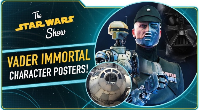 The Star Wars Show | Vader Immortal Posters and More Coming to San Diego Comic-Con