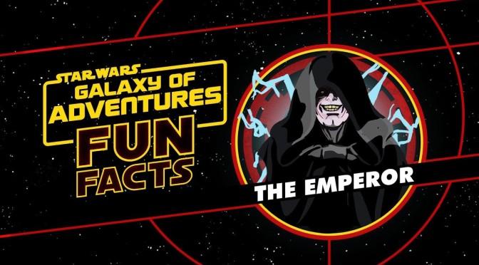 Star Wars: Galaxy of Adventures Fun Facts | Emperor Palpatine